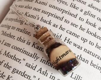 Nightmares Bottle Necklace / Pendant / Bookmark / Earrings / Decoration / Keyring