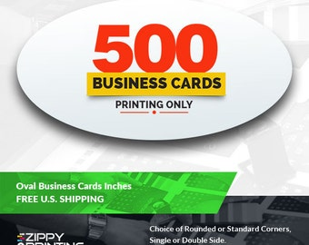 500 Oval Business Card Printing, Front and Back, Matte / Glossy