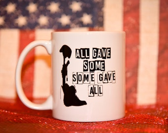SOME GAVE ALL Coffee Mug