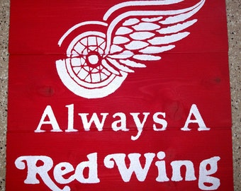 Always A Red Wing Wood Sign