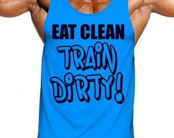 eat clean train dirty,eat clean,train dirty,motivational workout tank,motivational workout tank top,mens fitness tanks,mens fitness tank top