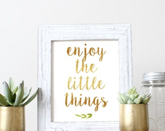 Enjoy The Little Things - Positive Quote - Wall Art - Printable Quote - Inspirational Quote - Downloadable Quote
