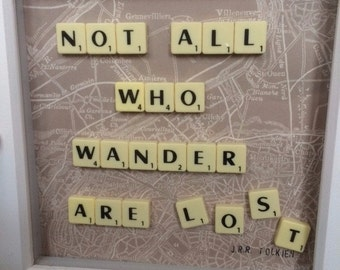 Quote 'Not all who wander are lost' Scrabble Picture