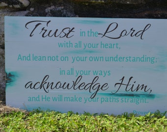 Trust in the Lord, Proverbs 3:5-6 Bible verse wooden sign