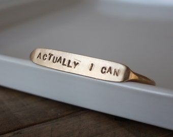 Actually I can / Quote Cuff / Inspiration Cuff / Journey Cuff / Girl Boss / Boss / Encouragement / Fierce / unstoppable