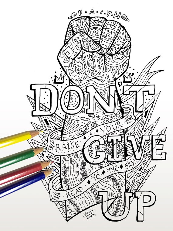 Dont Give Up Coloring Page Adult Coloring Page Art
