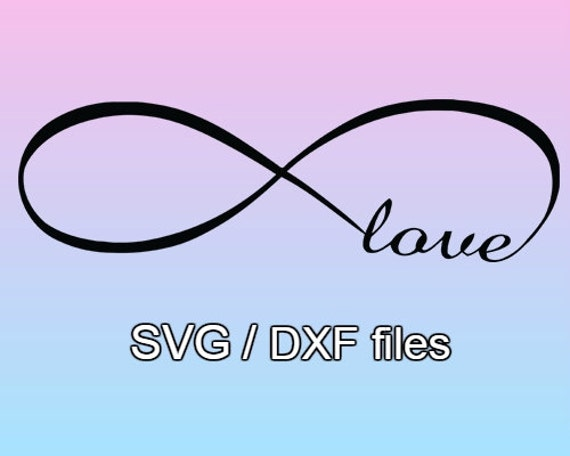 Infinity love svg file svg design instant download cutting in