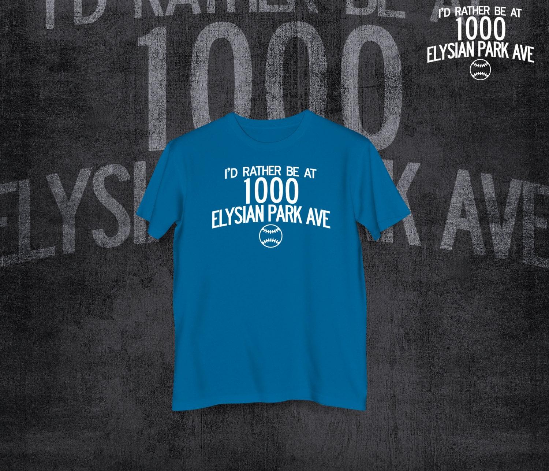 Los Angeles Dodgers Shirt I'd Rather be at 1000 Elysian Park Way Tshirt LA Dodger Stadium address Shirts