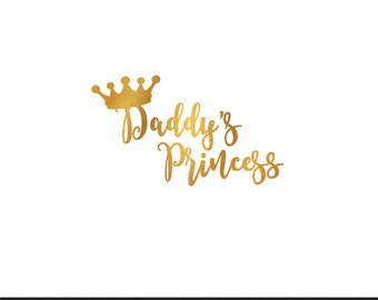 daddys princess gold foil clip art svg dxf file instant download silhouette cameo cricut digital scrapbooking commercial use