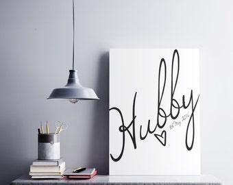 PRINTABLE Hubby - Personalized print - Wedding print - Wedding gift  - Engagement Print - Engagement Print  - Minimalistic Wall Art