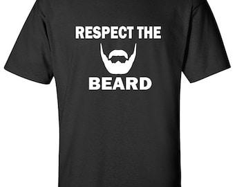 Respect the Beard Shirt   Beard T-Shirts   I Love Beards Shirt   Beard Shirt   Funny Beard T-Shirt   Uncle Gift   Gifts for Husband   S401