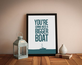 Jaws - mimimalist movie poster - movie prints - movie quotes - movie art - movie poster - You're gonna need a bigger boat - A4 printable