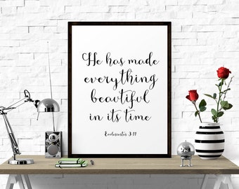 Printable Poster, He Has Made Everything Beautiful In Its Time  -  Ecclesiastes 3:11, Typography Wall Art, Calligraphy, Printable Wall Art