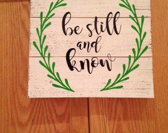 be still and know wall sign