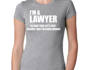 Lawyer T-Shirt Gift For Lawyer Woman Top Law School Student Tee Shirt