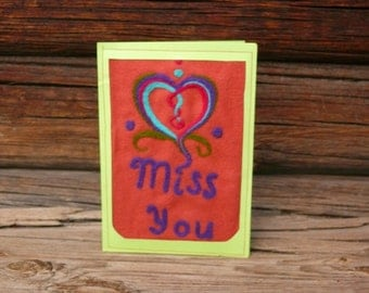 Greeting Card, Miss You Card, Felted Greeting Card, Handmade Greeting Card