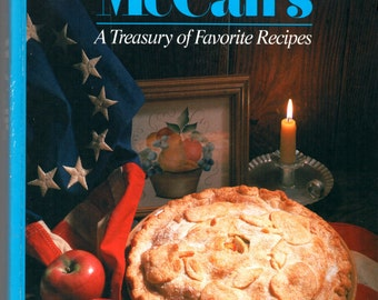 1987 The Best of McCalls A Treasury of Favorite Recipes Hard Copy Cookbook  ISBN 037419514  All Around Classic American Recipes