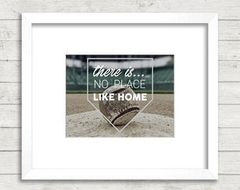 There Is No Place Like Home 5X7 Print