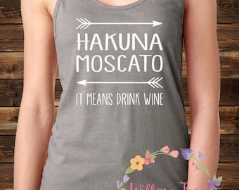 Hakuna Moscato It Means Drink Wine Women's Shirt, Disney's Epcot Food and Wine Festival, Disney Sparkle Shirt, Racerback Tank, Hakuna Matata