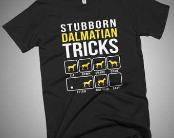 Stubborn Dalmatian Tricks  T-Shirt