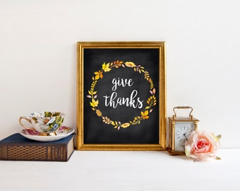 Give Thanks Sign, INSTANT DOWNLOAD, printables, printable art, fall signs, fall printable, fall decor, autumn decor, thanksgiving decor