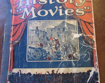 First Edition, Rare Find, 1928 Texas History Movies by Jack Patton and John Rosenfield