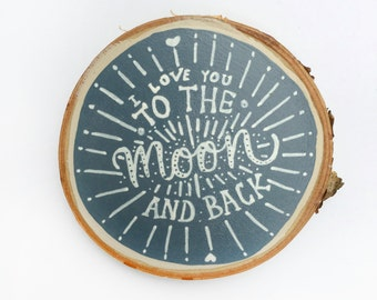 To the Moon & Back - Wood Slice Painting