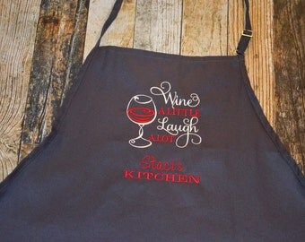 Wine A Little Laugh Alot Personalized Apron - Available in Gray, Black, White, Blue, Green, Red and more colors of Aprons - Hostess Apron
