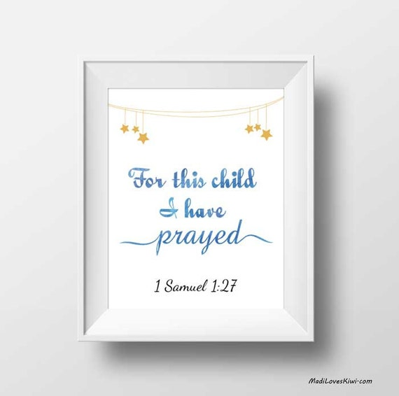 For This Child I Have Prayed, 1 Samuel 1 27, Bible Verse Print ...