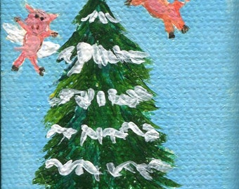 Christmas Tree mini canvas painting, flying pigs acrylic mini painting canvas art,  Flying Pigs Artwork 2 x 3 pigs with wings