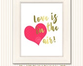 Printable Wall Decor, Love is in the Air JPG Printable, 8 x 10 Printable Wall Decor, Printables, Print at Home Art, Digital Download, Hearts