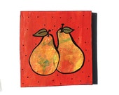 A Pair of Pears - Original Mixed Media Collage Painting - kitchen art, fruit, food art, yellow, green, orange wall decor - Claudine Intner