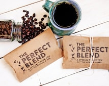 Wedding Favor Coffee Bag - The Perfect Blend - Budget Favor Bag - Coffee Favors  - 25 Bags