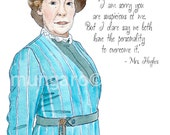 Watercolor print or tea towel of Mrs. Hughes from Downton Abbey with favorite quote painting by Marley Ungaro