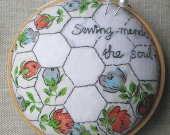 Sewing Mends the Soul - Pincushion Textile Artwork