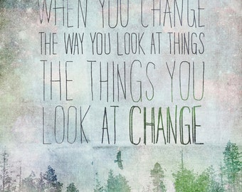 When You Change- Beautifully textured cotton canvas art print. Order as an 8x10 11x14 or 16x20 size.