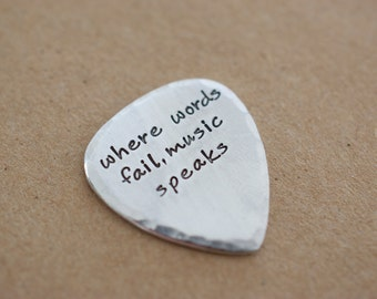Personalized Guitar Pick - Custom Pick - where words fail, music speaks  - Weathered Finish