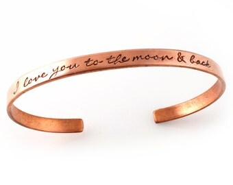 I Love You to the Moon and Back - Hand Stamped Cuff Bracelet