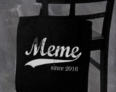 Meme since . custom tote bag