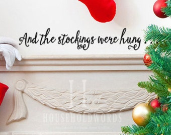 Christmas Sticker, Christmas Wall Decal, And The Stockings Were Hung,  Christmas Decoration, Part 33