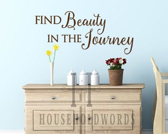 Find Beauty in the Journey Vinyl Wall Words Decal Lettering, Dorm Room Decor, College student Gift, Travel Quotes, Window Decal, Wall decor