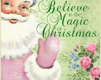 Pink Santa Christmas Believe in the Magic Large digital download Printable ECS buy 3 get one free  ECS SVFTEAM