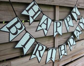 Happy Birthday Banner - Black with Laurel Green Hexagon print - Birthday Party Sign - Birthday Decoration