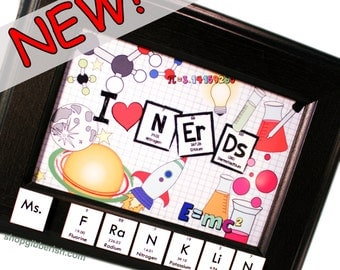 I [HEART] Nerds Science Name-Sign, Plaque - Chemistry, Periodic Table of Elements - Custom Gift Idea