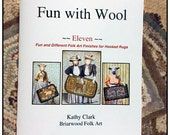 Hooked Rug Finishes:  Fun with Wool Eleven Fun and Different Folk Art Finishes for Hooked Rugs
