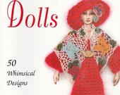 CROCHETED DOLLS PATTERN Book - Beautiful Book - Like New - Whimsical Dolls