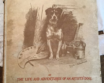 "C1890 Author Signed Third Edition of Teufel the Terrier, The Life and Adventures of an Artist's Dog, Illustrated ""Make an Offer!"""