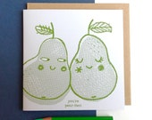 You're pear-fect, Hand screen printed card