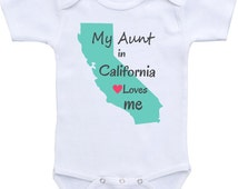 My Aunt in California loves me onesie ® brand Gerber Onesie or any state Baby Bodysuit. Baby Shower Gift, baby shirt, Gift for niece nephew