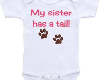 My sister has a tail Baby Gerber Onesie Bodysuit Cute baby shower gift boy or girl, baby shirt, Dog Sibling Shirt Funny Baby Gift
